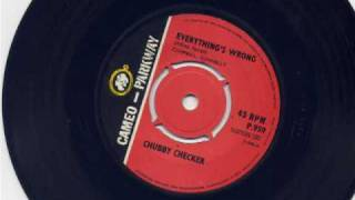 Chubby Checker-Everything's Wrong.wmv