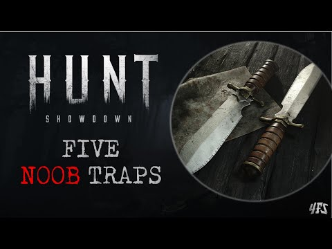 "Hunt Showdown: 5 ""Noob Traps"" to Consider"