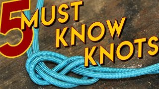 5 Knots Everyone Should Know