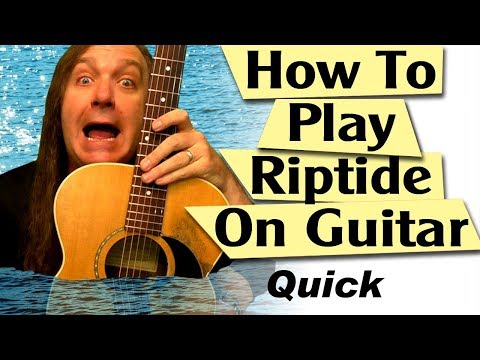 How to Play Riptide on Guitar - Easy Guitar Songs