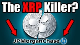 Is This the XRP Killer?? Is J.P. Morgan Coin the New Standard? [Ripple XRP News]