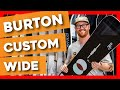 Burton Custom Wide Snowboard - video 1