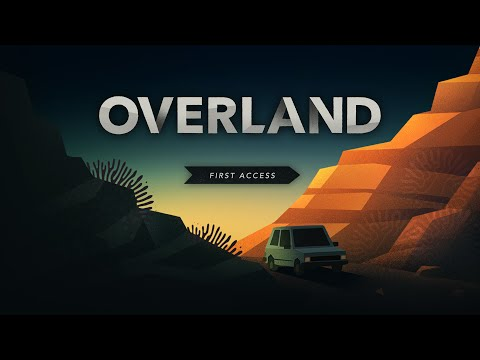 Overland First Access Announcement - E3 2016 thumbnail