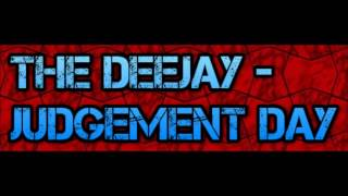 the deejay - judgement day