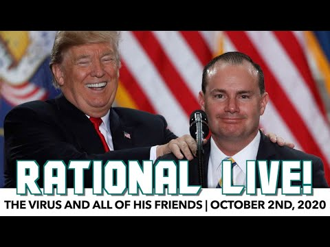 Rational Live! | The Virus & All Of His Friends | October 2nd, 2020