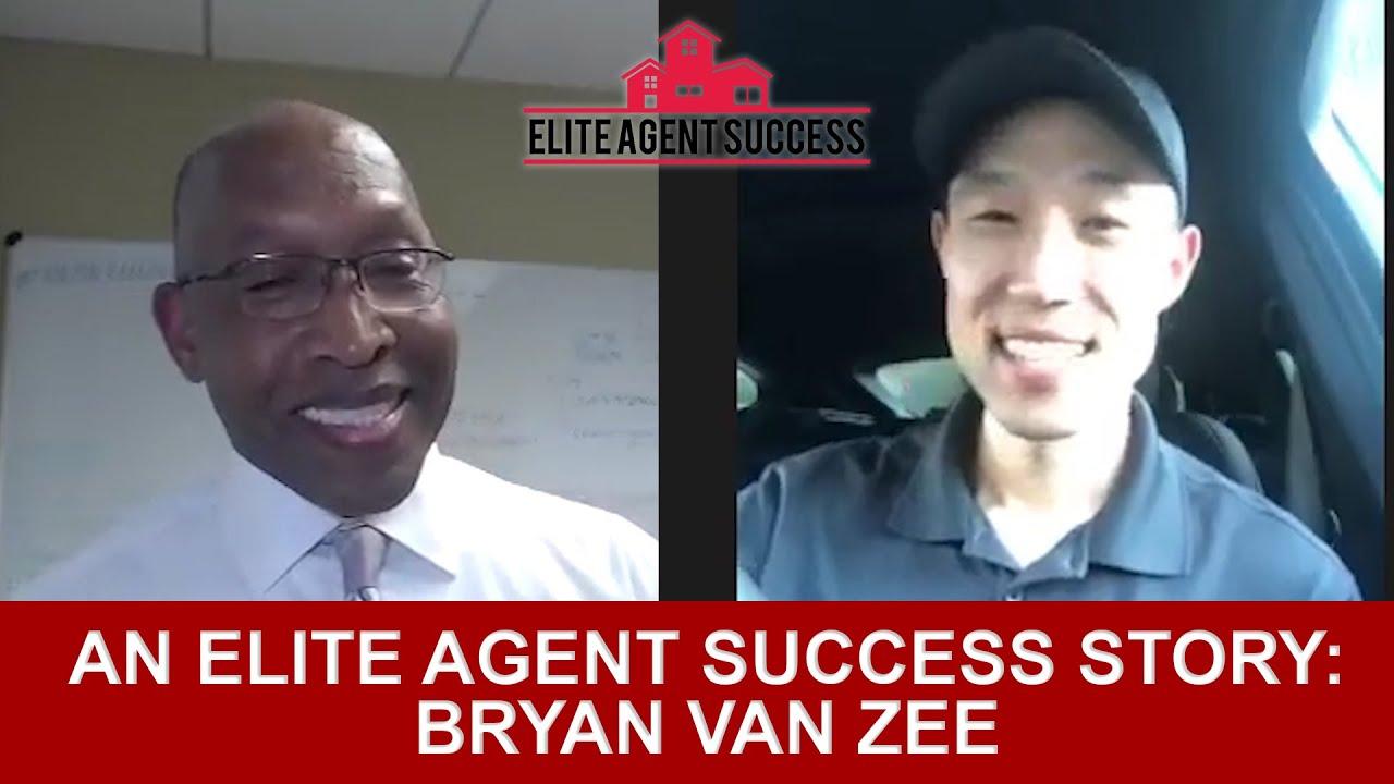 An Elite Agent Success Story: Bryan Van Zee