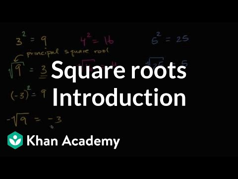 Intro To Square Roots Video Radicals Khan Academy