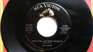 Don't Tell Me Your Troubles , Don Gibson , 1959 Vinyl 45RPM
