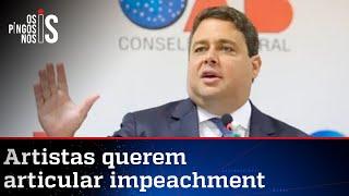 Artistas batem na porta da OAB para pedir impeachment de Bolsonaro