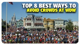 TOP 8 BEST Ways to Avoid Walt Disney World Crowds | Best and Worst | 02/20/19