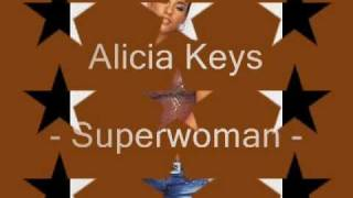 Alicia Keys-Superwoman (with lyrics)