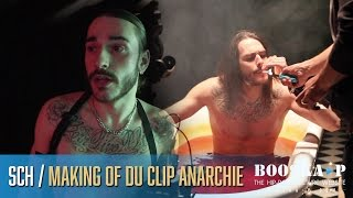 SCH : Making Of Du Clip « Anarchie »