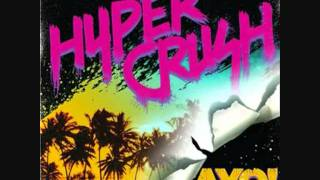 Hyper Crush - Ayo