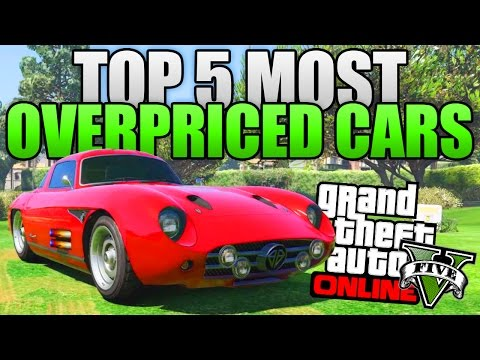 GTA 5 ONLINE - TOP 5 MOST OVERPRICED CARS IN GTA 5 ONLINE! (DO NOT BUY THESE CARS IN GTA 5)