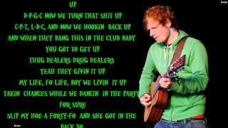 Ed Sheeran - Don't/Loyal/No Diggity/The Next Episode/Nina