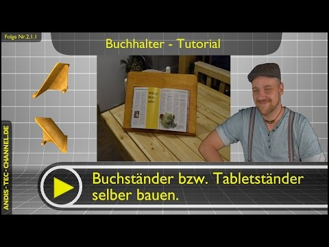 ✯ Buchständer – Tablethalter selber bauen -Tutorial #2.1.1