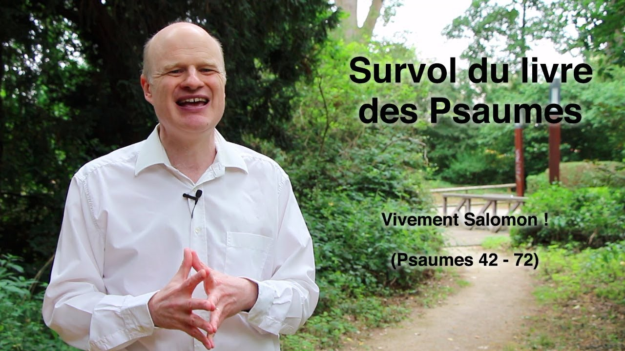 Vivement Salomon ! (Ps 42-72)