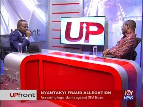 Nyantakyi's Fraud Allegation - UPfront on JoyNews (24-5-18)