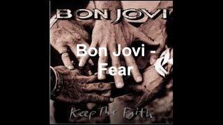 Bon Jovi - Fear - Lyrics