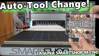 Auto-Tool Change in action! Laguna Smartshop M 4x8 CNC Router Table