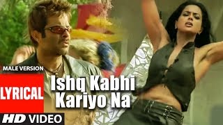 Ishq Na Kariyo (Male Version) Lyrical Video Sukhwinder