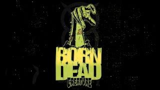 Creature Skateboards   Born Dead