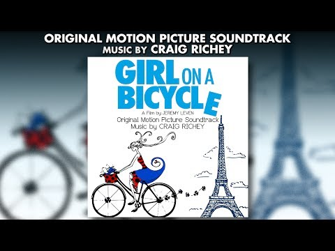 Girl On A Bicycle - Official Soundtrack Preview - Craig Richey