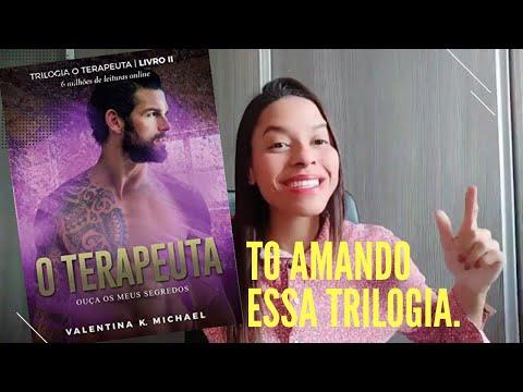 O Terapeuta 02: Ouça os meus segredos - Valentina K. Michael/ EU ESTOU APAIXONADA.