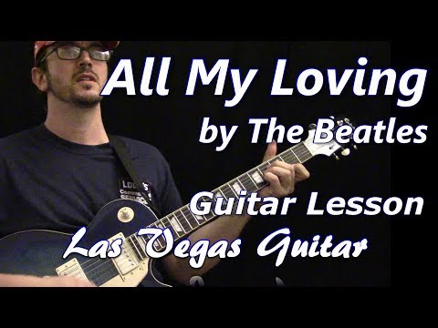 All My Loving by The Beatles Guitar Lesson