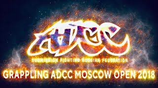 Grappling ADCC Moscow open 2018 HL