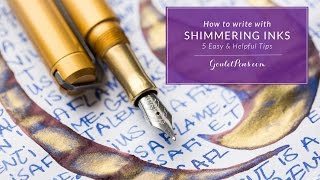 How To Write With Shimmering Inks