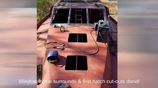 Steel Sailboat Build - Wrap-up Slideshow May To Oct 2017
