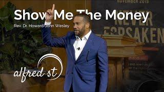"November 24, 2019 ""Show Me the Money"", Rev. Dr. Howard-John Wesley"