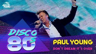 Paul Young - Don't Dream It's Over (Дискотека 80-х 2011)