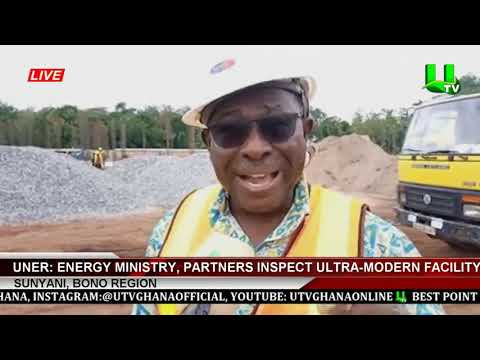 Energy Ministry, Partners Inspect Ultra-Modern Facility At Uner
