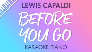 Lewis Capaldi   Before You Go (Karaoke Piano)