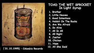TOAD THE WET SPROCKET — In Light Syrup【preview】