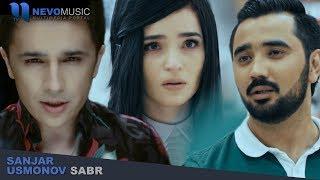 Sanjar Usmonov - Sabr | Санжар Усмонов - Сабр