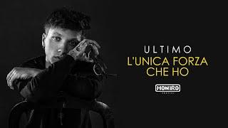 ULTIMO   11   L'UNICA FORZA CHE HO
