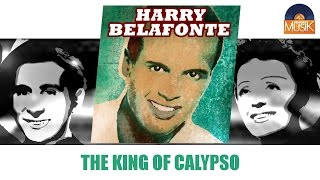 Harry Belafonte - The King of Calypso (Full Album / Album complet)