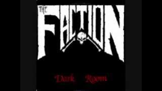 The Faction - Dark Room - 01 - Dark Room