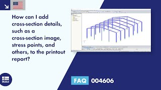 FAQ 004606 | How can I add cross-section details, such as a cross-section image, stress points, and others, to the printout report?
