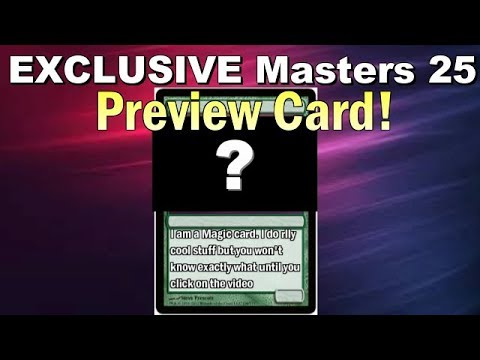 Mtg: Exclusive Masters 25 Preview Card!