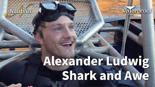 Shark And Awe!!! - Alexander Ludwig