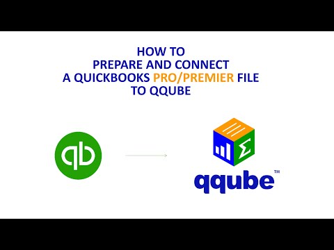 Preparing a QuickBooks Pro or Premier file to connect to QQube