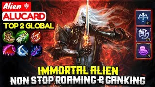 Immortal Alien, Non Stop Roaming & Ganking Alucard [ Top Global Alucard ] Alien ☬ - Mobile Legends