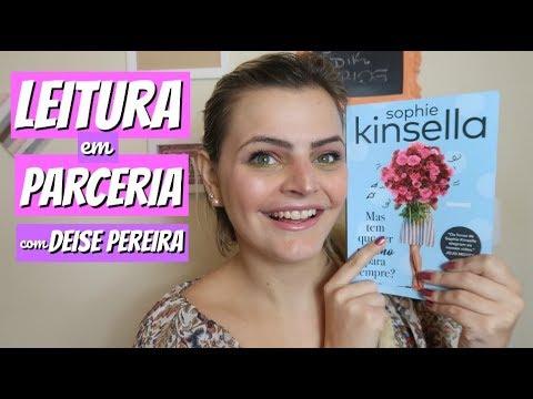 RESENHA livro MAS TEM QUE SER MESMO PARA SEMPRE - SOPHIE KINSELLA | feat. Deise Pereira