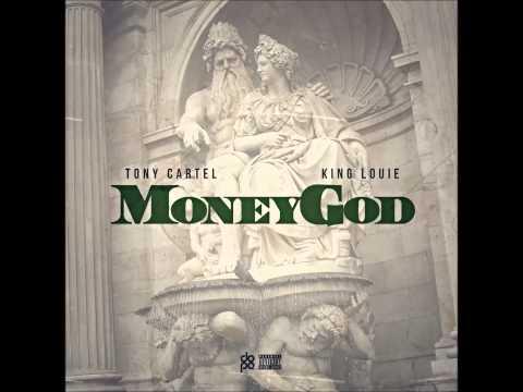 Tony Cartel - Money God Ft. King Louie