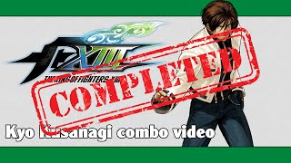 KoF XIII: EX Kyo Kusanagi combo video (FINAL VERSION)