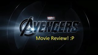 My Movie Review :Marvel's The Avengers